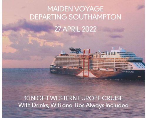 Cruises From UK – Celebrity Beyond Maiden Cruise 27th April 2022